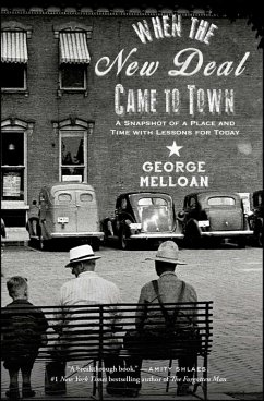 When the New Deal Came to Town (eBook, ePUB) - Melloan, George