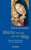 Maria bereitet uns den Weg (eBook, ePUB)