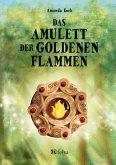 Das Amulett der goldenen Flammen (eBook, ePUB)