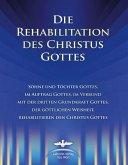 Die Rehabilitation des Christus Gottes (eBook, ePUB)