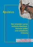 Des reisenden Lucius erotische Abenteuer, tierische Leiden und schließliche Erlösung (eBook, ePUB)