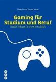 Gaming für Studium und Beruf (eBook, ePUB)