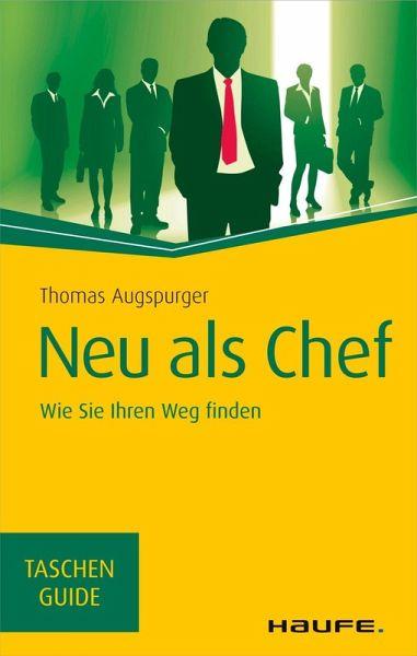 Neu als Chef (eBook, PDF) - Augspurger, Thomas