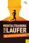Mentaltraining für Läufer (eBook, PDF)