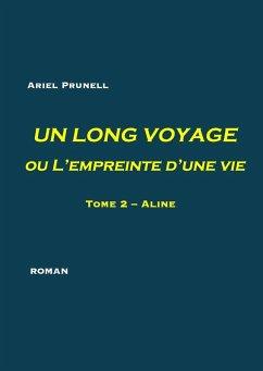Un long voyage ou L'empreinte d'une vie (eBook, ePUB)