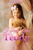 I Love You, Teddy (eBook, ePUB)