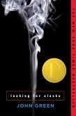 Looking for Alaska (eBook, ePUB)
