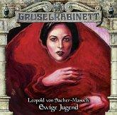 Ewige Jugend / Gruselkabinett Bd.117 (1 Audio-CD)