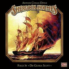 Sherlock Holmes - Die Gloria Scott, Audio-CD - Doyle, Arthur Conan