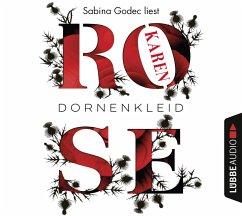Dornenkleid / Dornen-Reihe Bd.2 (6 Audio-CDs) - Rose, Karen