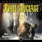 Der Hexenclub / John Sinclair Classics Bd.29 (1 Audio-CD)