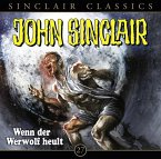 Wenn der Werwolf heult / John Sinclair Classics Bd.27 (Audio-CD)