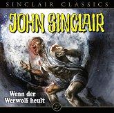 Wenn der Werwolf heult / John Sinclair Classics Bd.27 (Audio-CD)