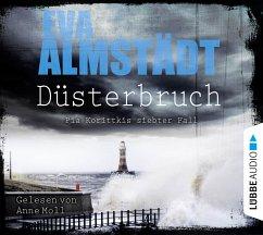 Düsterbruch / Pia Korittki Bd.7 (4 Audio-CDs) - Almstädt, Eva