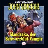 Mandraka, der Schwarzblut-Vampir / Geisterjäger John Sinclair Bd.113 (1 Audio-CD)