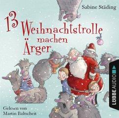 13 Weihnachtstrolle machen Ärger, 2 Audio-CDs - Städing, Sabine