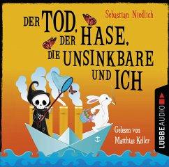 Der Tod, der Hase, die Unsinkbare und ich, 2 Audio-CDs - Niedlich, Sebastian