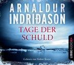 Tage der Schuld / Kommissar-Erlendur-Krimi Bd.13 (4 Audio-CDs)