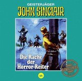 Die Rache der Horror-Reiter / John Sinclair Tonstudio Braun Bd.56 (Audio-CD)