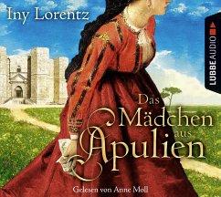 Das Mädchen aus Apulien, 6 Audio-CDs - Lorentz, Iny