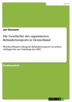 Die Geschichte des organisierten Behindertensports in Deutschland (eBook, ePUB)