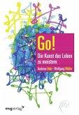Go! Die Kunst das Leben zu meistern (eBook, ePUB)