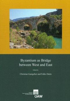 Byzantium as Bridge between West and East (eBook, PDF)