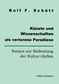 Künste und Wissenschaften als verlorene Paradiese (eBook, ePUB)