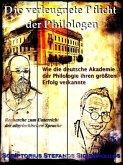 Die verleugnete Pflicht der Philologen (eBook, ePUB)