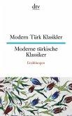 Modern Türk Klasikler Moderne türkische Klassiker