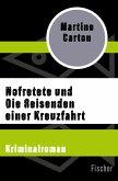 Nofretete und Die Reisenden einer Kreuzfahrt (eBook, ePUB)
