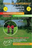 Theiss-See, Hortobágy-Puszta Rad- und Wasserwanderführer