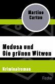 Medusa und Die grünen Witwen (eBook, ePUB)