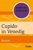 Cupido in Venedig (eBook, ePUB)