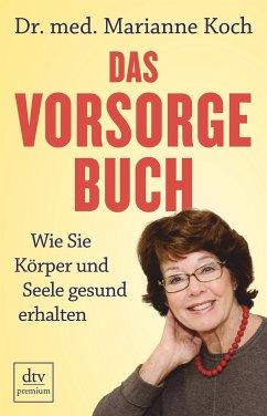 Das Vorsorge-Buch - Koch, Marianne