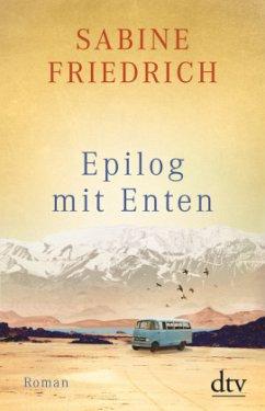Epilog mit Enten - Friedrich, Sabine