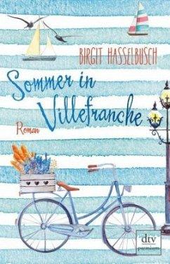 Sommer in Villefranche - Hasselbusch, Birgit