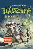 Die Sache stinkt / Flätscher Bd.1