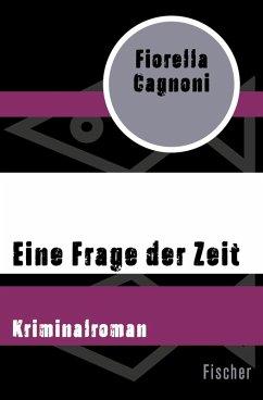 Eine Frage der Zeit (eBook, ePUB) - Cagnoni, Fiorella