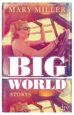 Big World - Miller, Mary