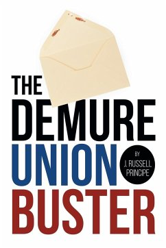 The Demure Union Buster