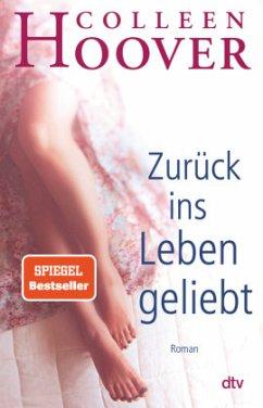 Zurück ins Leben geliebt - Hoover, Colleen