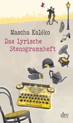 Das lyrische Stenogrammheft - Kaléko, Mascha