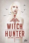 Herz aus Dunkelheit / Witch Hunter Bd.2