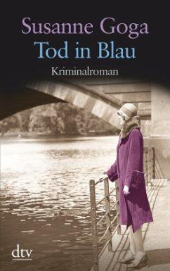 Tod in Blau / Leo Wechsler Bd.2 - Goga, Susanne