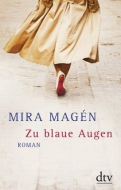 Zu blaue Augen - Magén, Mira