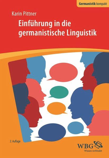 Einführung in die germanistische Linguistik - Pittner, Karin