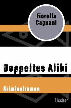 Doppeltes Alibi (eBook, ePUB) - Cagnoni, Fiorella