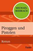 Piroggen und Pistolen (eBook, ePUB)