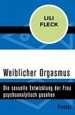 Weiblicher Orgasmus (eBook, ePUB)